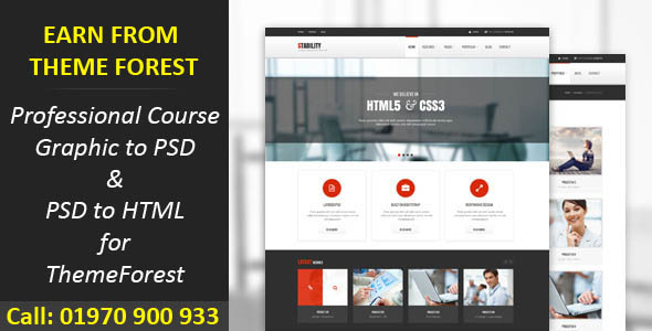 Outsourcing – Earn from Theme Forest; Professional Course Graphics to PSD & PSD to HTML